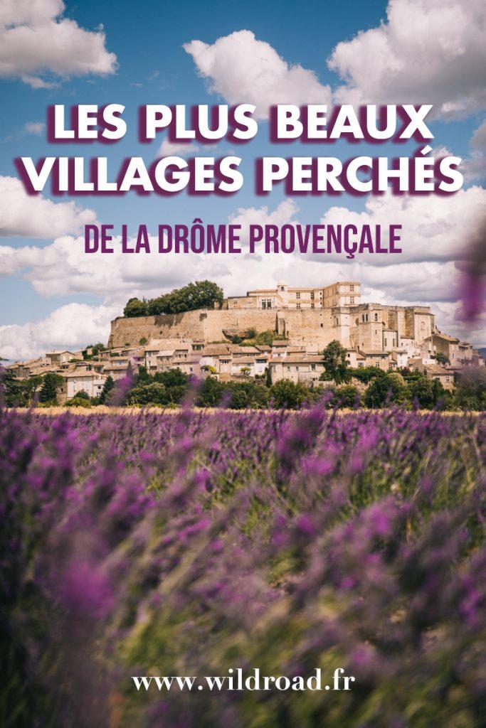 Découvrez les plus beaux villages perché de la Drôme avec Grignan, la Garde Adhémar, Clansaye et bien d'autres. crédit photo : Clara Ferrand - blog Wildroad #drômeprovençale #drome #lavandes #france