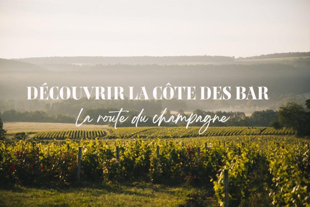 Découvrir la Cote des Bar et la route du Champagne. crédit photo : Clara Ferrand - blog WIldroad