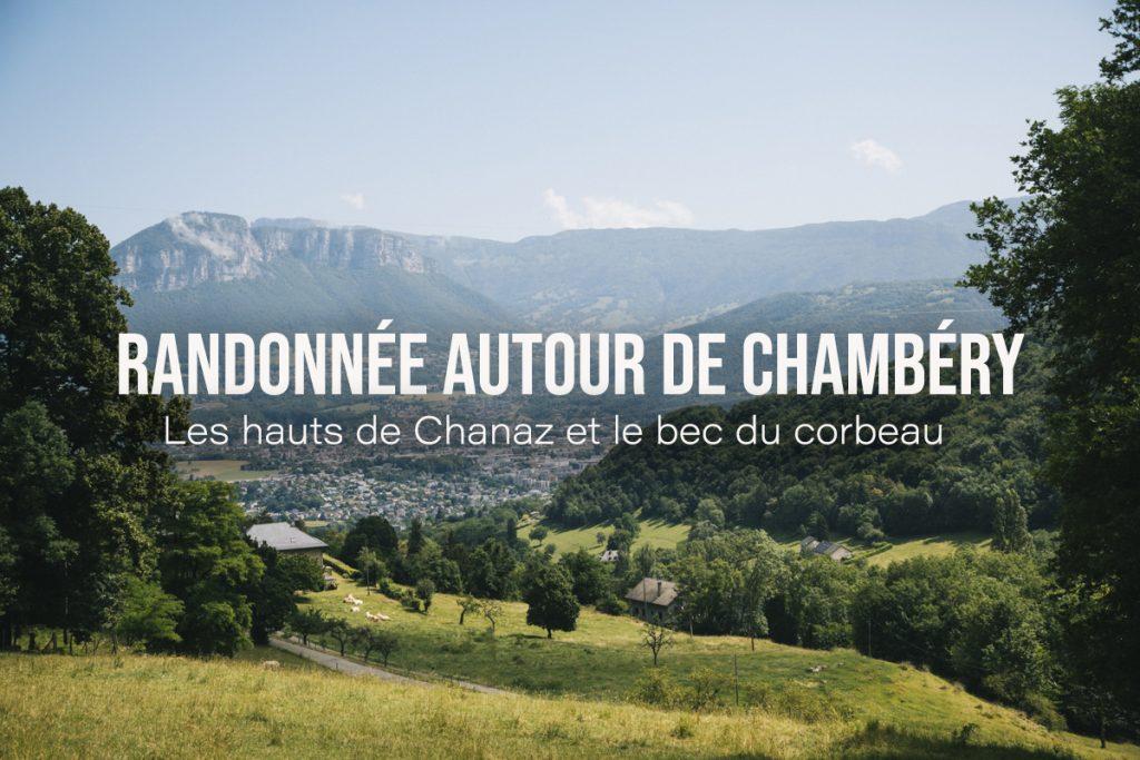 Randonnée à faire autour de Chambéry en Savoie. crédit photo : Clara Ferrand - blog Wildroad